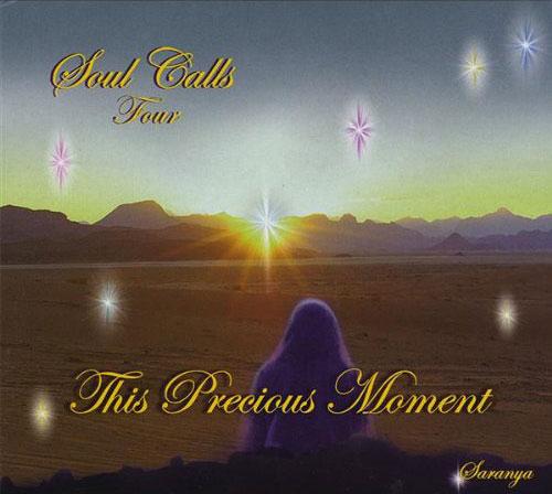 Soul Calls Four ~ This Precious Moment