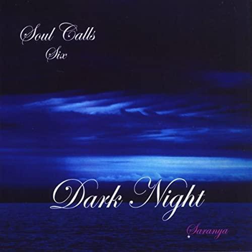 Soul Calls Six ~ Dark Night